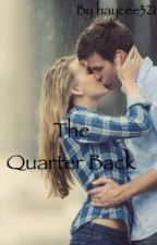 The Quarter Back  by hxoxo3