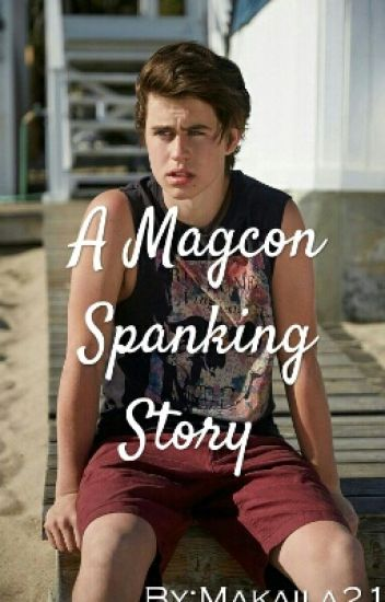A Magcon Spanking Story [ON HOLD]