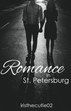 Romance In St. Petersburg (2015 COLLECTION) [ON HOLD] by iristhecutie02