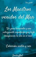 Los Maestros venidos del Mar by SordayNo2