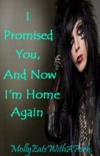 I Promised You, And Now I'm Home Again (Andy Six Love Story) (Complete) by MidnightLullaby_