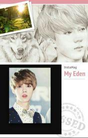 My Eden by nwaynwayexol