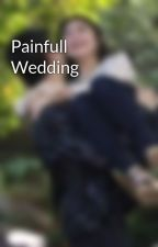 Painfull Wedding by aliprilly_ff