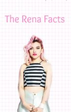 The Rena Facts by HeyVioletFanFictions