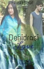 Dehidrasi Love by puspamekar