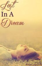 Lost in a Dream by dobby_asianlady