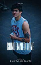 Condemned love*Calum Hood*/HUN/ by MikeyRainbow00