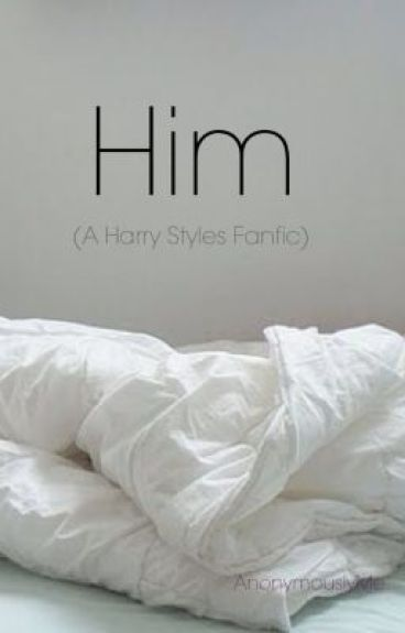 HIM || h.s au by AnonymouslyMe