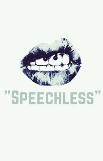 """""""Speechless"""" (Wattys2016 entry)"""