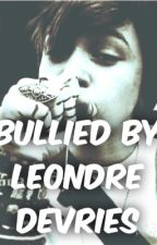 Bullied By Leondre Devries by legendary_dreamer