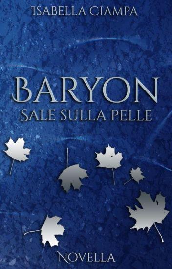Baryon - Sale sulla pelle