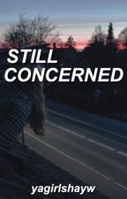still concerned → krl (as2) by yagirlshayw
