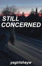 still concerned → krl (as2) by yagirlshayw