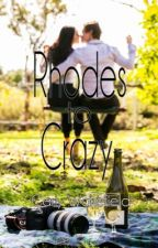 Rhodes to Crazy by CarlyWakefield