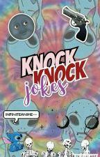 ●•●•KNOCK KNOCK JOKES•●•● by infiniteanime--