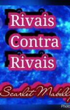 §Rivais Contra Rivais § by mabelly_jaci