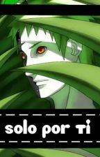 solo por ti ||Zetsu|| by harushi_shikuge