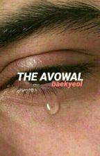 the avowal // baekyeol by suceyeol