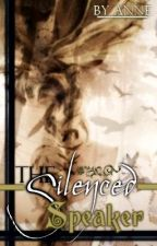 The Silenced Speaker by 12Anne16