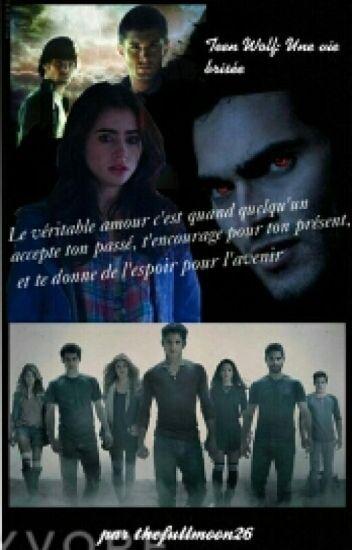 Teen Wolf: Une Vie Brisée