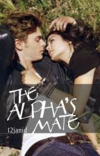 The Alpha's Mate (Canceled) by 12janid
