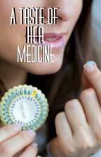 A Taste of Her Medicine by devinblox