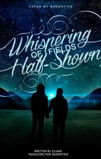 whispering of fields half-shown | l.s. | spanish translation by narqotics