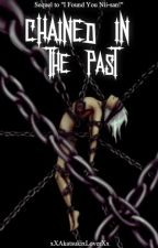 Chained In The Past || OHSHC Fanfic [Sequel] by xXAkatsukixLoverXx