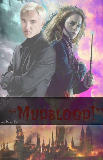 """Mudblood!"" || Dramione"