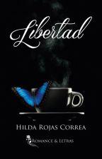 Libertad by HildaRojasCorrea