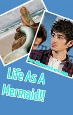 Life As A Mermaid(one direction) by huneyluv123