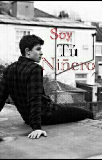 Soy tu niñero (Shawn Mendes)-Terminada-editando
