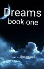 Dreams by thejaguar21