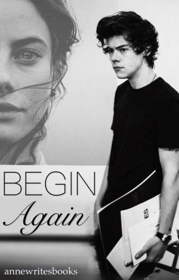 Begin again - Harry Styles