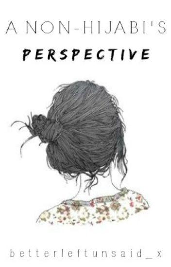 A Non-Hijabi's Perspective