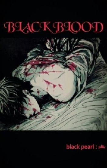 black blood // الدم الاسود