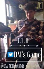 Dm's Game  / Calum Hood / by caIumsmybae