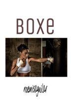 Boxe || M.E. by NoemisAguilar