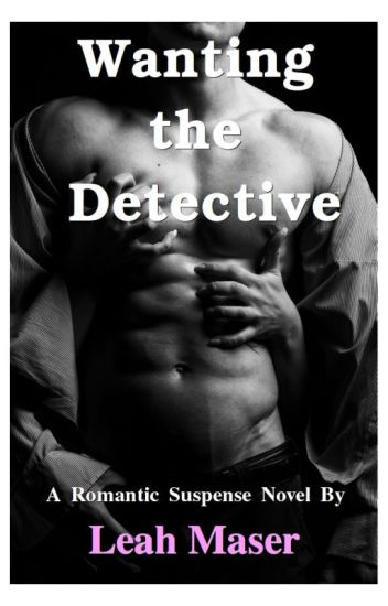 Wanting the Detective