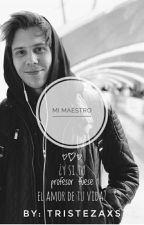 Mi Maestro- ||Rubius HOT|| by Tristezaxs