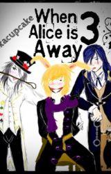When Alice is Away 3 (heart no kuni yaoi) by suikacupcake
