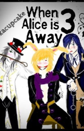 When Alice is Away 3 (heart no kuni yaoi) by iindierokker15