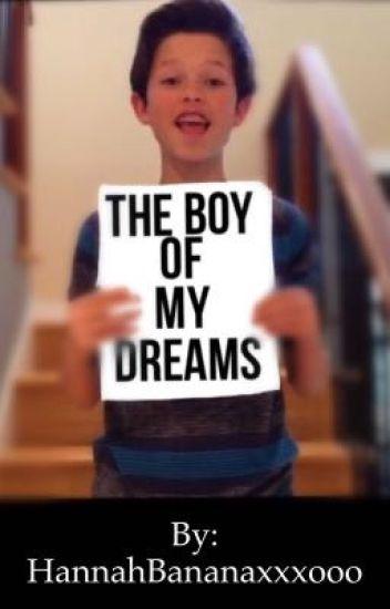 The boy of my dreams