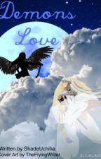Demons Love by ShadeUchiha
