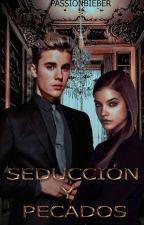 Seducción y Pecados. ➵ j.b by passionbieber