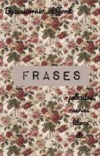 Frases by unicornio9890