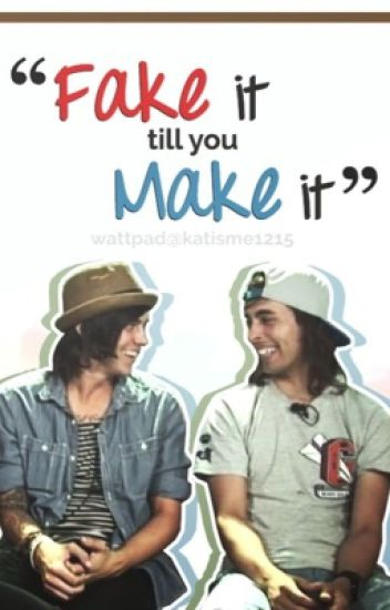 Fake It Till You Make It (Kellic)