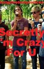 Secretly I'm Crazy For U (R5 fan fiction) *EDITING IN PROGRESS* by StonerCar