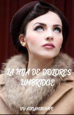 La hija de Dolores Umbridge (Severus Snape) by lacasitosforme