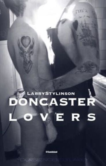 Doncaster lovers | LarryStylinson